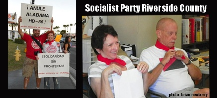 Socialist Party Riverside County Local at the MAPP Meeting in Palm Springs –9/2