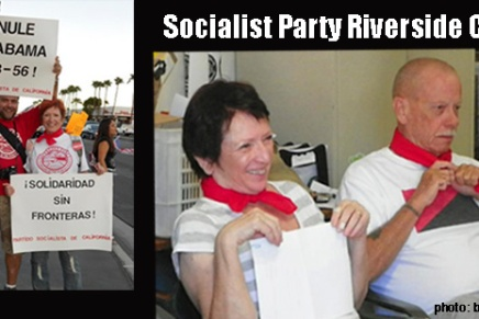Socialist Party Riverside County Local at the MAPP Meeting in Palm Springs – 9/2