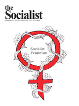 The Socialist - Socialist Feminism Issue