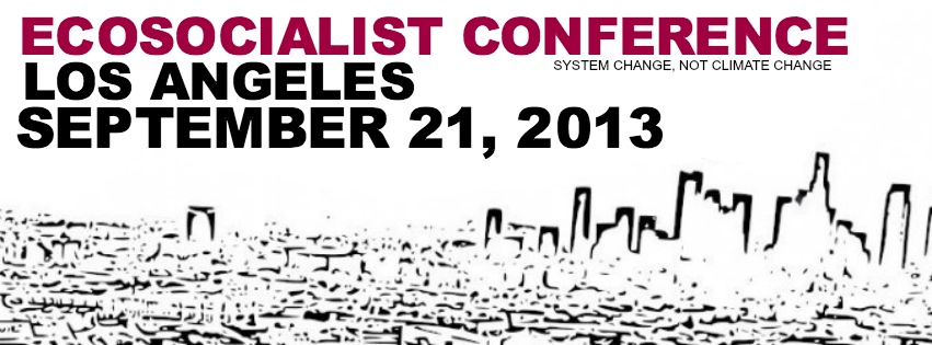 Ecosocialist Conference Los Angeles