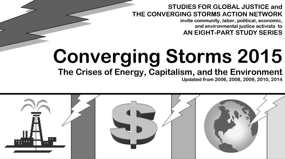 Converging Storms 2015: The Crises of Energy, Capitalism and the Environment
